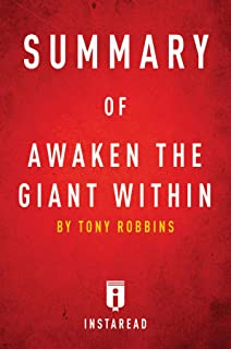 Summary of Awaken the Giant Within: by Tony Robbins   Includes Analysis