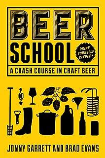 Sponsored Ad - Beer School: A Crash Course in Craft Beer (Craft Beer Book, Beer Guide, Homebrew Book, and Beer Lovers Gift)