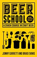 Beer School: A Crash Course in Craft Beer