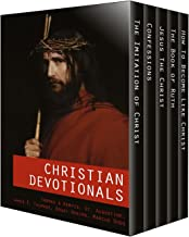 Christian Devotionals - The Imitation of Christ, Confessions, Jesus The Christ, The Book of Ruth and How To Become Like Christ (Five Unabridged Classics with Annotations, Images and Audio Links)