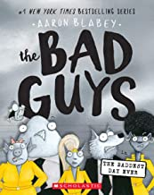 Blabey, A: Bad Guys in the Baddest Day Ever (Bad Guys #10)