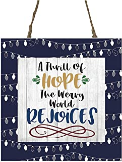 YANNN A Thrill of Hope The Weary World Rejoices Printed Wood Christmas Ornament Small Sign - 12x12 inch