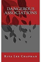 Dangerous Associations Kindle Edition