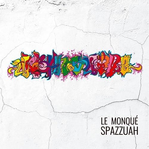 Serendipia de Le Monqué Spazzuah en Amazon Music - Amazon.es