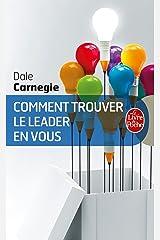 Comment trouver le leader en vous (Psychologie et Développement personnel) Format Kindle
