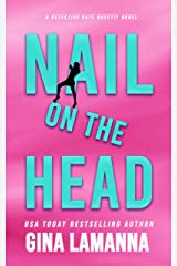 Nail on the Head (Detective Kate Rosetti Mystery Book 5) Kindle Edition