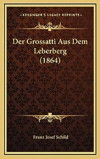 Der Grossatti Aus Dem Leberberg (1864)