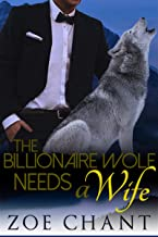 The Billionaire Wolf Needs a Wife (Ranch Romeos Book 2)