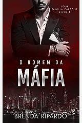 O Homem da Máfia (Família Carbone Livro 1) eBook Kindle