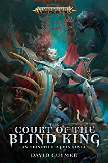 The Court of the Blind King (Warhammer: Age of Sigmar)