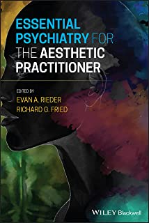 Essential Psychiatry for the Aesthetic Practitioner