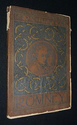 Die Meisterbilder von Romney (1734-1802) (Weichers Kunstbücher Nr.36)