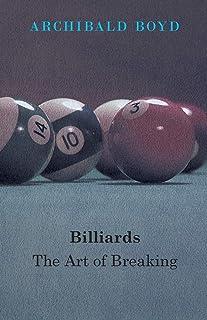 Billiards: The Art Of Breaking