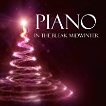 Christmas Piano Music - In The Bleak Midwinter