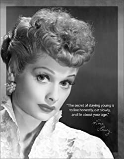 Desperate Enterprises I Love Lucy - Lucille Ball Staying Young Tin Sign, 12.5