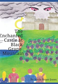 The Enchanted Castle at Black Grape Mountain: An Evil Creature vs a Wise Young Video Gamer