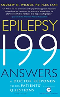 Epilepsy, 199 Answers: A Doctor Responds To His Patients Questions