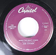 Joe Cocker 45 RPM When The Night Comes / Feels Like Forever