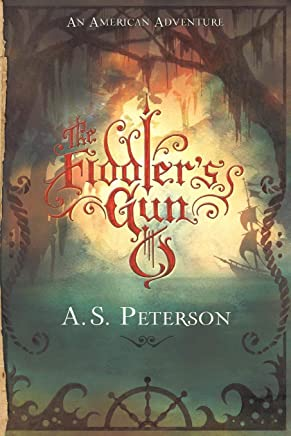 The Fiddler's Gun (Fin's Revolution: Book I)