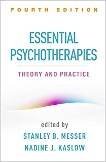 Essential Psychotherapies: Theory and Practice 4ed