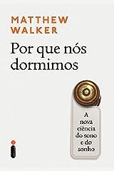 Por que nós dormimos: A nova ciência do sono e do sonho (Portuguese Edition) Kindle Edition