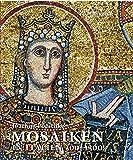 Mosaiken in Italien 300?1300 - Joachim Poeschke
