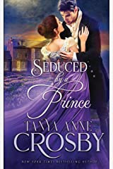 Seduced by a Prince (The Prince & the Impostor) ペーパーバック