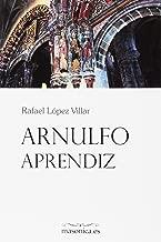 Arnulfo, aprendiz (Spanish Edition)
