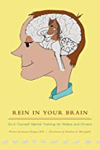 Rein in Your Brain: Do-it-Yourself Mental Training for Riders and Drivers