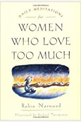 Daily Meditations for Women Who Love Too Much Paperback