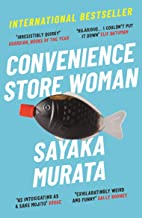 Convenience Store Woman: The multi-million copy, international bestseller