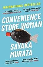 Convenience Store Woman: The multi-million copy, international bestseller (English Edition)