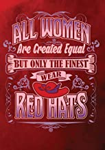 All Women Are Created Equal But Only The Finest Wear Red Hats: 2019 - 2020 Calendars, Journal, Planners & Personal Organizers - Organization - Red Hat ... Planners, Red Hat Society, Red Hats)