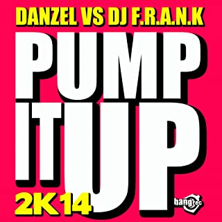Pump It Up 2K14 (Original Extended Mix)