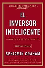 El inversor inteligente: Un libro de asesoramiento práctico (Spanish Edition)