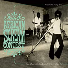 African Scream Contest: Raw & Psychedelic Afro Sounds From Benin & Togo 70S (2Lp)