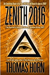 Zenith 2016: Did Something Begin in the Year 2012 that will Reach its Apex in 2016? Kindle Edition