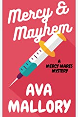 Mercy & Mayhem: A Mercy Mares Cozy Mystery Book One Kindle Edition