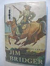 Jim Bridger: Greatest of the Mountain Men