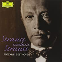 Strauss Conducts Strauss Mozart/Beethoven