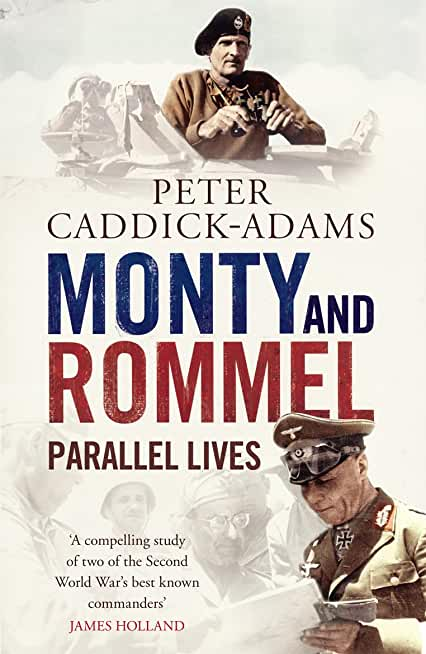 Monty and Rommel: Parallel Lives (English Edition)