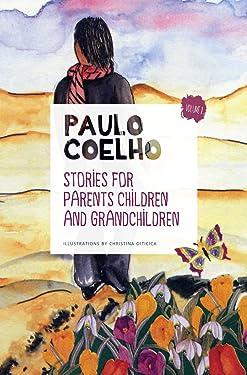 Stories for Parents, Children and Grandchildren: Volume 1
