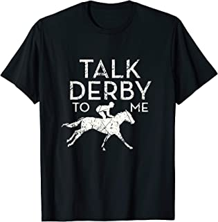 talk derby to me t shirt