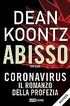 Abisso. The eyes of darkness. Coronavirus: il romanzo della profezia