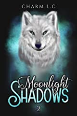 Moonlight Shadows Tome 2: version New Adult Format Kindle