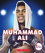 Muhammad Ali: The Greatest (Rookie Biographies)