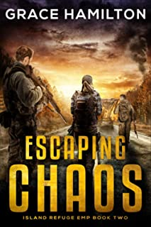 Escaping Chaos (Island Refuge EMP)