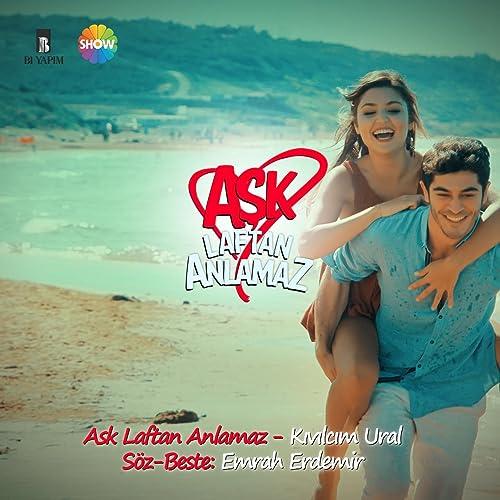 Aşk Laftan Anlamaz by Kıvılcım Ural on Amazon Music - Amazon com