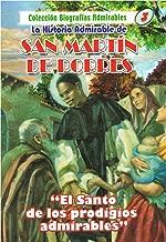 La Historia Admirable de San Martín de Porres (Coleccion de Biografias Admirables)