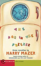 The Dog in the Freezer: Three Novellas
